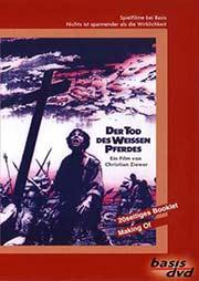 Der Tod des wei�en Pferdes - Ein Unterrichtsmedium auf DVD