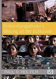 Entwicklungsländer I 'Bildung ist der Schlüssel' - Ein Unterrichtsmedium auf DVD
