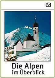 Die Alpen im Überblick - Ein Unterrichtsmedium auf DVD