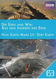 Die Erde und Wir: Aus dem Inneren der Erde (Teil 1) - Ein Unterrichtsmedium auf DVD