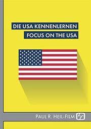 Die USA kennenlernen - Ein Unterrichtsmedium auf DVD