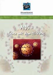 AIDS - Leben mit dem HI-Virus - Ein Unterrichtsmedium auf DVD