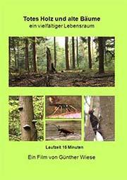Totes Holz und alte B�ume - Ein Unterrichtsmedium auf DVD