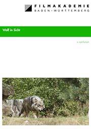 Wolf in Sicht - Ein Unterrichtsmedium auf DVD