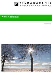 Winter im Schönbuch - Ein Unterrichtsmedium auf DVD