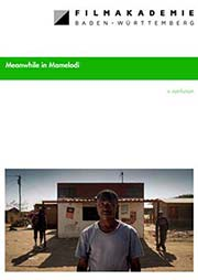 Meanwhile in Mamelodi - Ein Unterrichtsmedium auf DVD