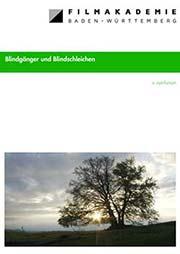 Blindgänger und Blindschleichen - Ein Unterrichtsmedium auf DVD
