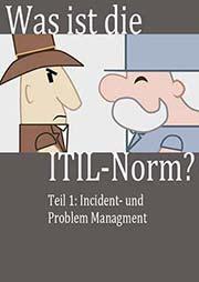 Was ist die ITIL-Norm? - Ein Unterrichtsmedium auf DVD