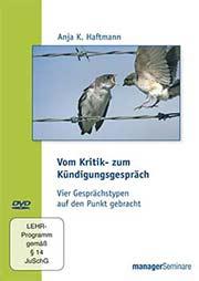 Vom Kritik- zum K�ndigungsgespr�ch - Ein Unterrichtsmedium auf DVD
