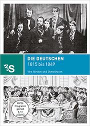 Zeitreisen - Die Deutschen 1815 bis 1849 - Ein Unterrichtsmedium auf DVD
