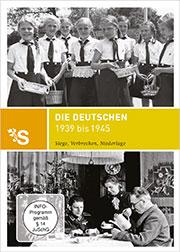 Zeitreisen - Die Deutschen 1939 bis 1945