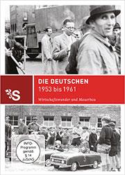 Zeitreisen - Die Deutschen 1953 bis 1961 - Ein Unterrichtsmedium auf DVD
