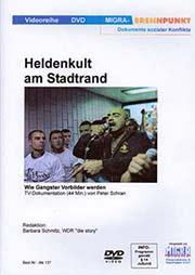 Heldenkult am Stadtrand - Ein Unterrichtsmedium auf DVD