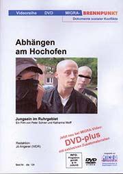 Abhängen am Hochofen - Ein Unterrichtsmedium auf DVD