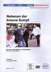 Nebenan der braune Sumpf - Ein Unterrichtsmedium auf DVD