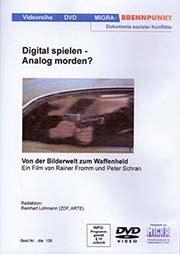 Digital spielen - Analog morden? - Ein Unterrichtsmedium auf DVD