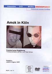 Amok in Köln - Ein Unterrichtsmedium auf DVD