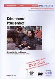 Krisenherd Pausenhof - Ein Unterrichtsmedium auf DVD