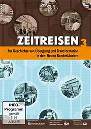 Zur Geschichte von Übergang und Transformation in den Neuen Bundesländern - Ein Unterrichtsmedium auf DVD