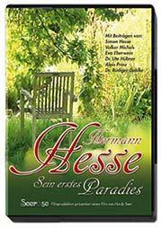 Hermann Hesse - Sein erstes Paradies - Ein Unterrichtsmedium auf DVD