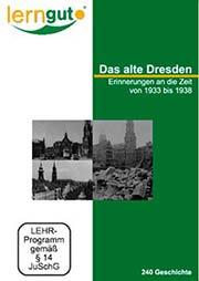 Das alte Dresden - Ein Unterrichtsmedium auf DVD