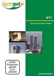 9/11 - Der trügerische Frieden - Ein Unterrichtsmedium auf DVD