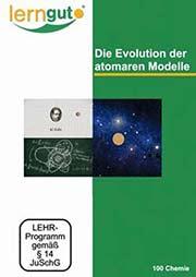 Die Evolution der atomaren Modelle - Ein Unterrichtsmedium auf DVD
