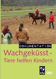 Wachgek�sst - Ein Unterrichtsmedium auf DVD