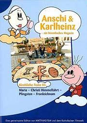 Anschi & Karl-Heinz - ein himmlisches Magazin - Ein Unterrichtsmedium auf DVD