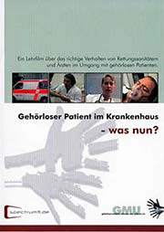 Geh�rloser Patient im Krankenhaus - was nun? - Ein Unterrichtsmedium auf DVD