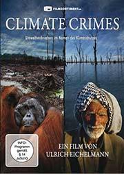 Climate Crimes - Ein Unterrichtsmedium auf DVD