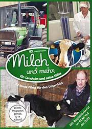 Milch & mehr - Ein Landwirt und seine Kühe - Ein Unterrichtsmedium auf DVD
