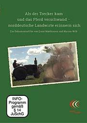 Als der Trecker kam und das Pferd verschwand - Ein Unterrichtsmedium auf DVD