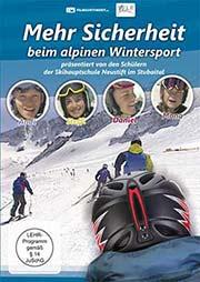 Mehr Sicherheit beim alpinen Wintersport - Ein Unterrichtsmedium auf DVD