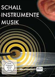 Schall - Instrumente - Musik - Ein Unterrichtsmedium auf DVD