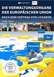 Die Verwaltungsorgane der Europäischen Union - Ein Unterrichtsmedium auf DVD