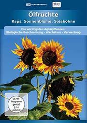 Ölfrüchte - Raps, Sonnenblume, Sojabohne - Ein Unterrichtsmedium auf DVD