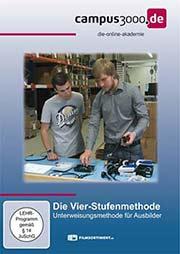 Die Vier-Stufenmethode - Unterweisungsmethode f�r Ausbilder - Ein Unterrichtsmedium auf DVD