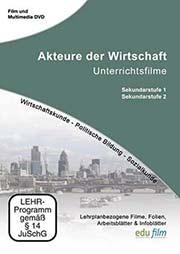 Akteure der Wirtschaft - Ein Unterrichtsmedium auf DVD