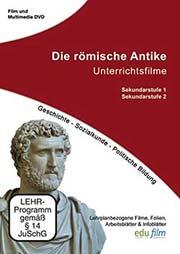 Die römische Antike - Ein Unterrichtsmedium auf DVD