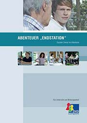 Abenteuer Endstation - Ein Unterrichtsmedium auf DVD