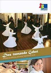 Das tanzende Gebet - Ein Unterrichtsmedium auf DVD