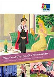 Hänsel und Gretel treffen Prinzessinnen - Ein Unterrichtsmedium auf DVD