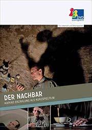 Der Nachbar - Ein Unterrichtsmedium auf DVD