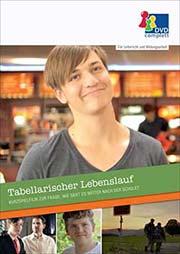 Tabellarischer Lebenslauf - Ein Unterrichtsmedium auf DVD