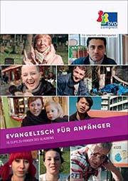 Evangelisch für Anfänger - Ein Unterrichtsmedium auf DVD