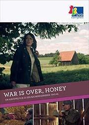War is over, honey - Ein Kurzspielfilm zu den Nachkriegswirren 1945/46 - Ein Unterrichtsmedium auf DVD