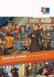 Martin Luther - Von der Erneuerung der Kirche - Ein Unterrichtsmedium auf DVD