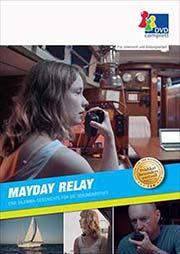 Mayday Relay - Eine Dilemma-Geschichte für die Sekundarstufe - Ein Unterrichtsmedium auf DVD