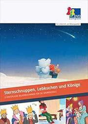 Sternschnuppen, Lebkuchen und Könige - Ein Unterrichtsmedium auf DVD